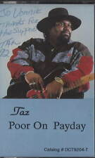 TAZ Poor on Payday CASSETTE TAPE RARE PRIVATE UNKNOWN BLUES FUNK DEMO SIGNED !!