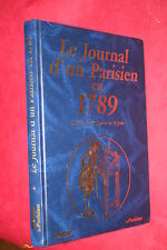 LE JOURNAL D'UN PARISIEN EN 1789 1er SEMESTRE éd. SAURAT 1989 ILLUSTRATIONS