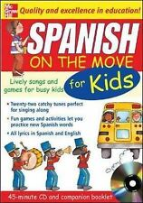 Spanish on the Move for Kids: Lively Songs and Games for Busy Kids by...
