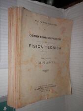 CORSO TEORICO PRATICO DI FISICA TECNICA Fascicolo IV IMPIANTI Enzo Carlevaro di
