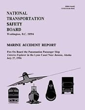 Marine Accident Report: Fire on Board the Panamanian Ship Universe Explorer...