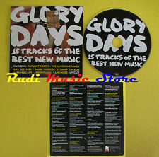 CD GLORY DAYS compilation PROMO 2013 PARQUET COURTS WITMER NILE(C8) no mc lp