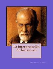 La Interpretación de Los Sueños by Sigmund Freud (2015, Paperback)