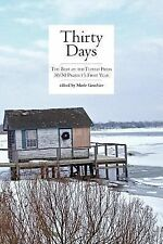 Thirty Days : The Best of the Tupelo Press 30/30 Project's First Year (2015,...