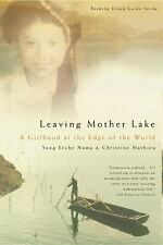 Leaving Mother Lake : A Girlhood at the Edge of the World by Christine Mathieu a