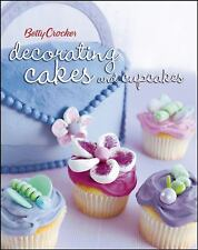 Betty Crocker Decorating Cakes and Cupcakes by Betty Crocker Editors 2006, PapeR