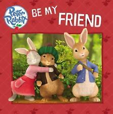 Peter Rabbit Animation: Be My Friend by Warne (2014, Picture Book)