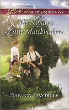 The Nanny's Little Matchmakers by Danica Favorite (2016, Paperback)