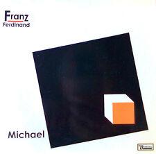 FRANZ FERDINAND - MICHAEL b/w MICHAEL (SIMON BOOKISH VERSION)- U.K. 45 + PIC.SLV