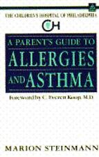 Children's Hospital of Philadelphia: The Parent's Guide to Allergies and...
