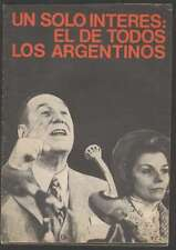 Juan Domingo Peron Booklet Speech Un Solo Interes 1973