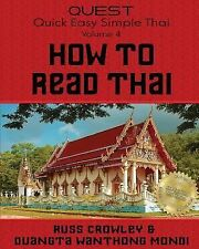 Quest Quick, Easy, Simple Thai: How to Read Thai : Non-Colour Version (2014,...