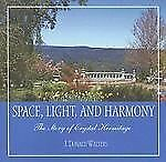 Space, Light, and Harmony: The Story of Crystal Hermitage