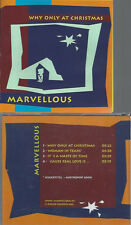 CD--MARVELLOUS--WHY ONLY AT CHRISTMAS