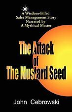 NEW - The Attack of the Mustard Seed: Ten Sales Management Essentials