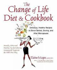 The Change of Life Diet and Cookbook