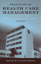 Principles of Health Care Management: Foundations for a Changing Healt-ExLibrary