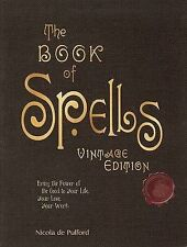 The Book of Spells: Vintage Edition: Bring the Power of - Pulford, Nicola NEW Ha