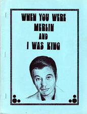 "Star Trek TOS Fanzine ""When You Were Merlin And I Was King"" GEN (COPY)"