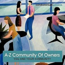 A-Z Community of Owners : You and your community in Spain by Condominium...