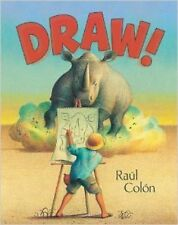Draw! by Raúl Colón (2014, Picture Book) Signed Copy