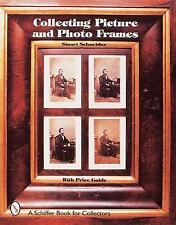 Collecting Picture and Photo Frames by Stuart Schneider (1998, Hardcover)