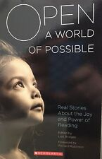 Open a World of Possible: Real Stories About the Joy and Power of Reading new