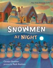 Snowmen at Night by Caralyn Buehner (2002, Hardcover)