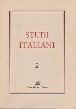 Studi Italiani, I-2. 1989. Svevo, Jahier, Bonsanti, Caproni, il Pasticciaccio