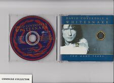DAVID COVERDALE  WHITESNAKE - TOO MANY TEARS   3 TR    UK  DEEP PURPLE