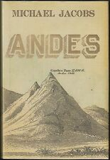 Andes by Michael Jacobs (2010) Hardcover/DJ 1ST/1ST~SIMON BOLIVAR~CHARLES DARWIN