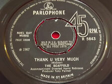 """The Scaffold~Thank U Very Much/Ide B The First [7""""@45] 1967"""