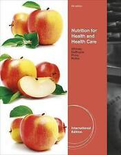 Nutrition for Health and Health Care, Rolfes, Sharon Rady, DeBruyne, Linda K., W