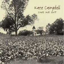 Kate Campbell - Sing Me Out (CD) (Brand New & Sealed)