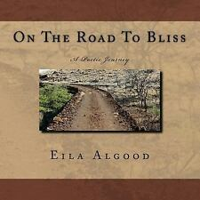 On The Road To Bliss by Algood, Eila