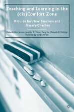 Teaching and Learning in the (dis)Comfort Zone: A Guide for New Teachers and Lit