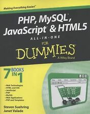 PHP, MySQL, JavaScript and HTML5 All-in-One for Dummies� by Steve Suehring...
