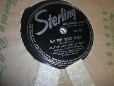 LILLETTE THOMAS AND HER ESCORTS STERLING 78 RPM RECORD 109 OLD TIME DADDY BLUES