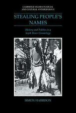 Stealing People's Names: History and Politics in a Sepik River Cosmology (Cambri