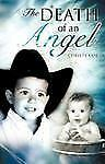 Death of an Angel by Christy Cox (2009, Paperback)