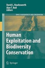 Human Exploitation and Biodiversity Conservation (Topics in Biodiversity and Con