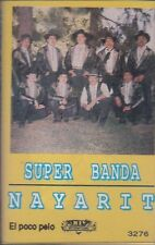 Super Banda Nayarit El Poco Pelo Cassette New Sealed