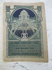 A Trip Around The Main Picture & Through The Plateau of States, Paperback, 1904