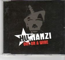 (FT560) Humanzi, Out On A Wire - 2006 DJ CD