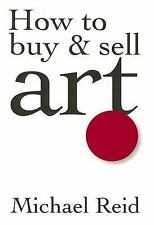 HOW TO BUY & SELL ART Collecting Fine Auctions Aboriginal Rare Michael Reid Book