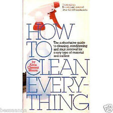 How To Clean Every Thing Book by Alma Chesnut Moore Helpful Cleaning Tips