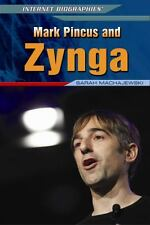 Mark Pincus and Zynga (Internet Biographies (Rosen))-ExLibrary