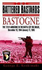 The Battered Bastards of Bastogne George Koskimaki Paperback 2007
