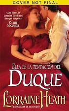 Ella Es la Tentacion Del Duque by Lorraine Heath (2016, Paperback)