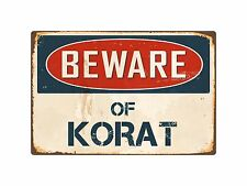 Beware Of Korat 8� x 12� Vintage Aluminum Retro Metal Sign Vs243